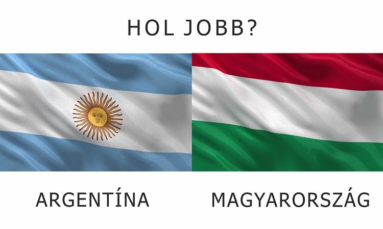 Hol jobb? - Magyarország vs. Argentína