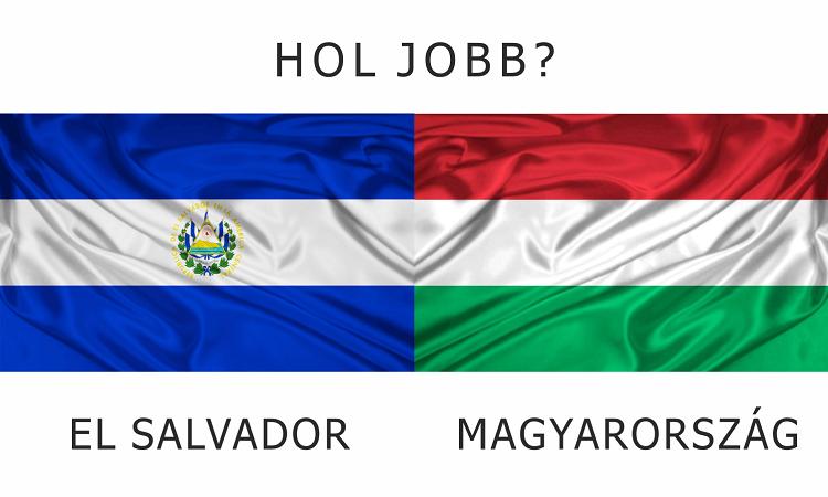Hol jobb? - El Salvador vs. Magyarország
